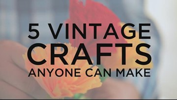 5 Vintage Crafts Anyone Can Make