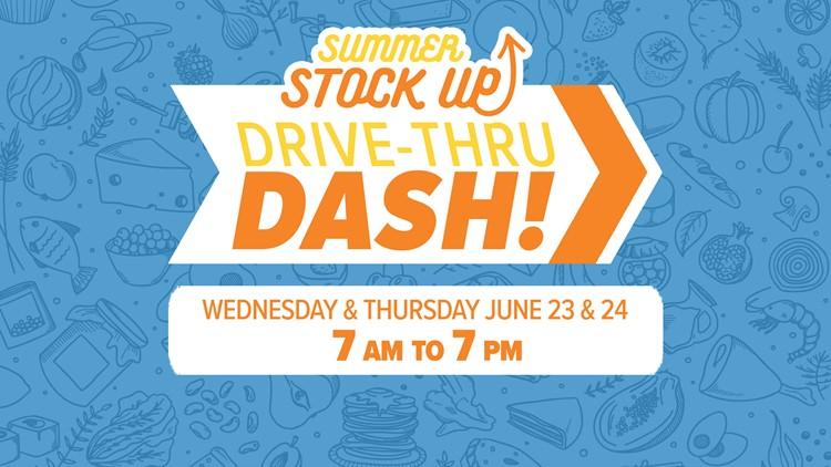 Summer Stock Up Drive-Thru Dash! June 23-24