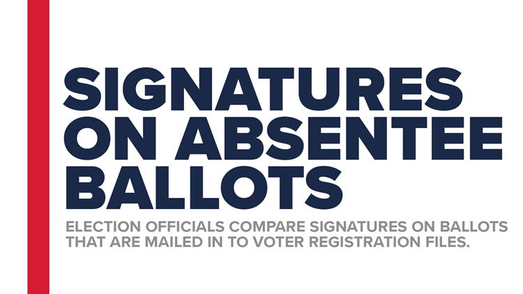 What happens if my signature doesn't match on my absentee ballot?