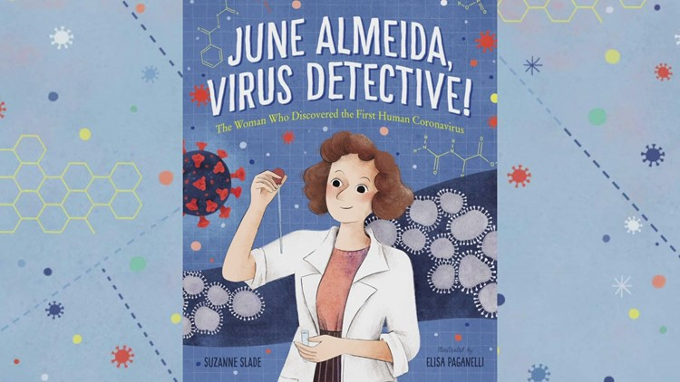 'June Almeida, Virus Detective:' The story of the woman who discovered the first human coronavirus
