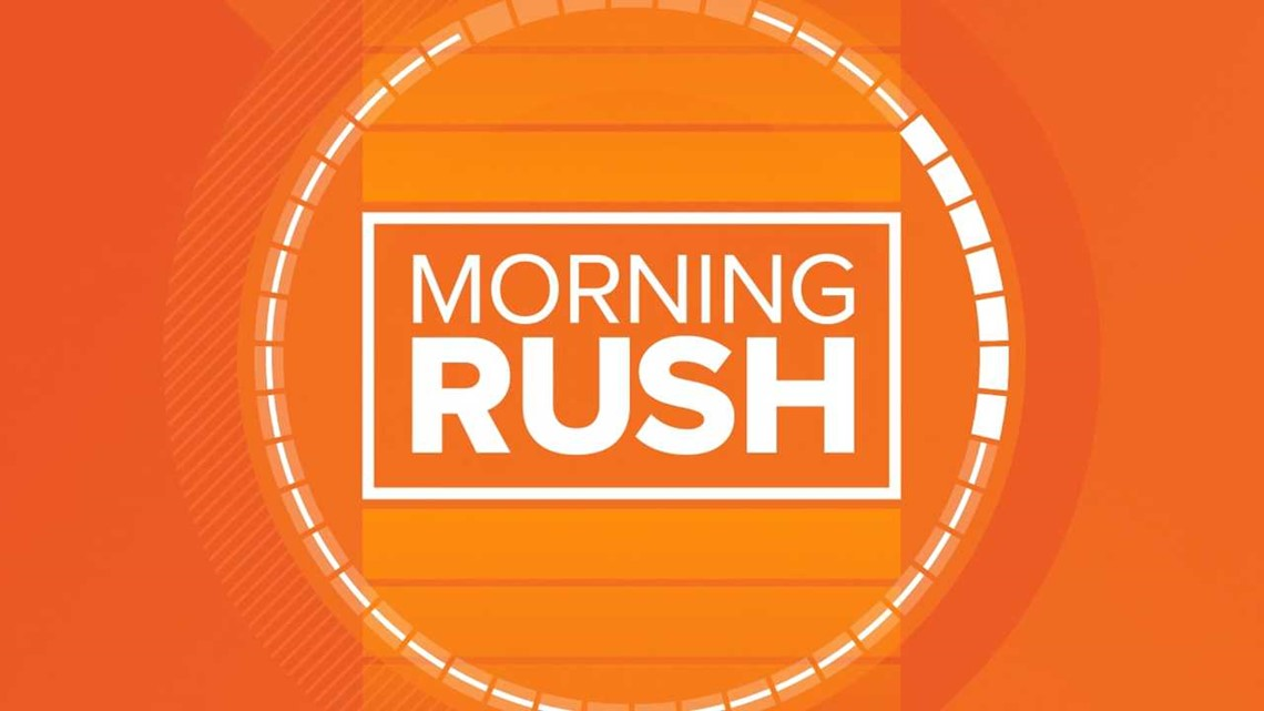 Early Morning Rush: Tuesday, May 11, 2021